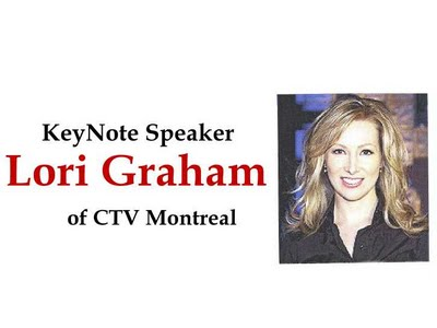Lori Graham of CTV will be the keynote speaker.